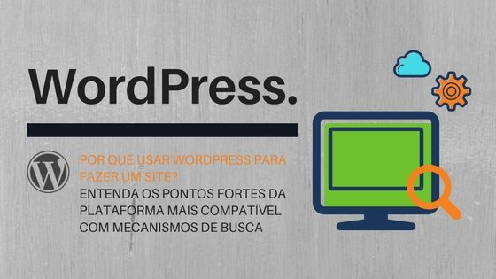 WordPress é melhor para fazer site