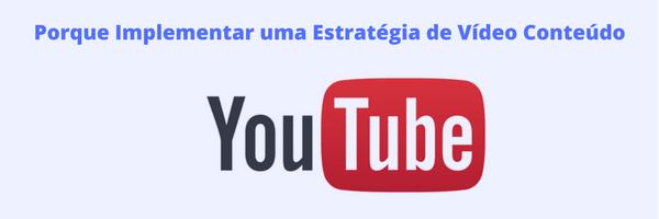 Estratégia de Conteúdo Video para Youtube